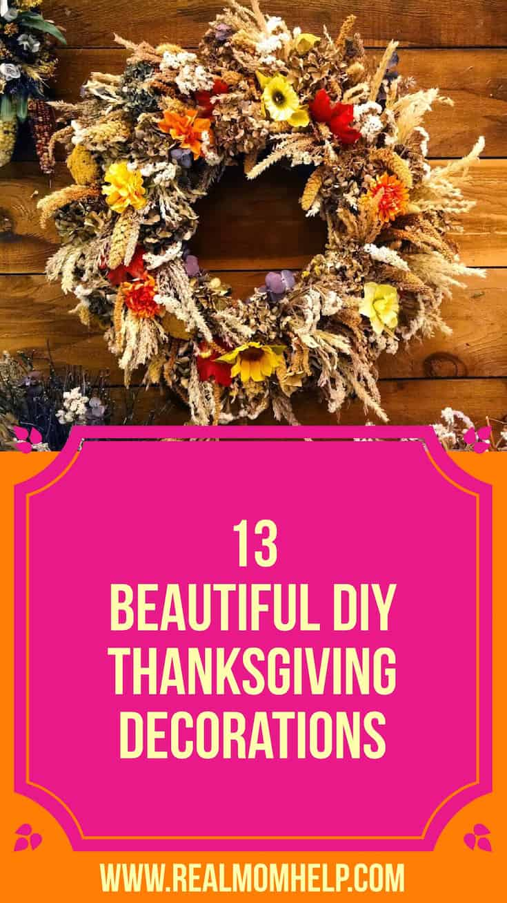13 Beautiful Diy Thanksgiving Decorations Real Mom Help