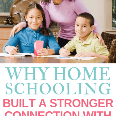 Why Homeschooling Built A Stronger Connection With My Kids